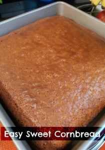 Easy Sweet Cornbread #Recipe