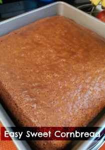 easy sweet cornbread recipe