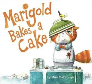 The Most Scrumptious Summer Read: MARIGOLD BAKES A CAKE!