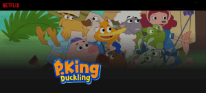 P. King Duckling Now Streaming Full Episodes on Netflix