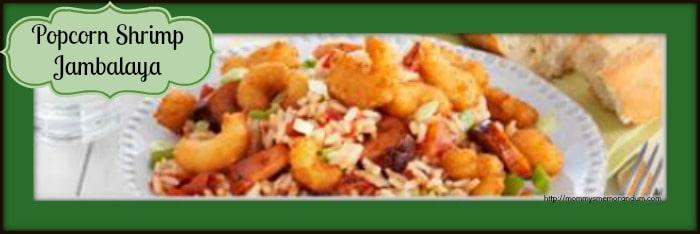 popcorn shrimp jambalaya recipe • mommy's memo