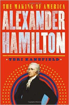 the making of america alexander hamilton
