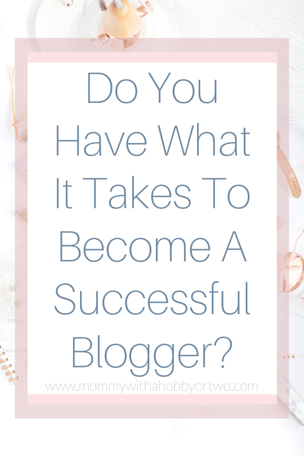 If you want to want to know if you will become successful blogger then you will be glad to know that I can help you with that! Let me walk you through a few things that I believe are must-have traits to be successful in the online world.