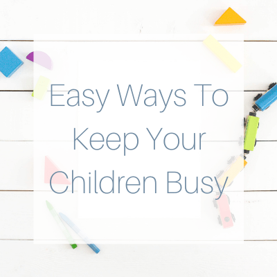 Easy-Ways-To-Keep-Your-Children-Busy-Feature-Image