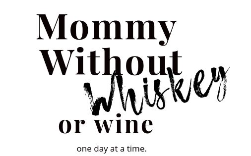 Mommy Without Wine