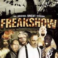 『フリークショウ』(2007) - Freakshow -