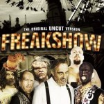 『フリークショウ』(2007) - Freakshow –