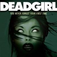 『デッドガール』(2008) - Deadgirl -