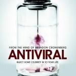 『アンチヴァイラル』(2012) - Antiviral –