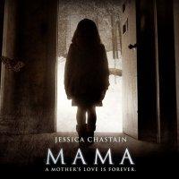 『MAMA』(2013) - Mama -