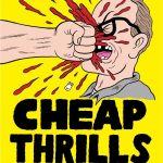 『ザ・スリル』(2013) - Cheap Thrills –