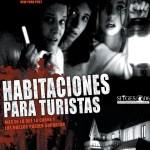 『ルームズ・フォー・ツーリスト』(2004) - Habitaciones para turistas –