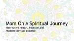 Mom On A Spiritual Journey