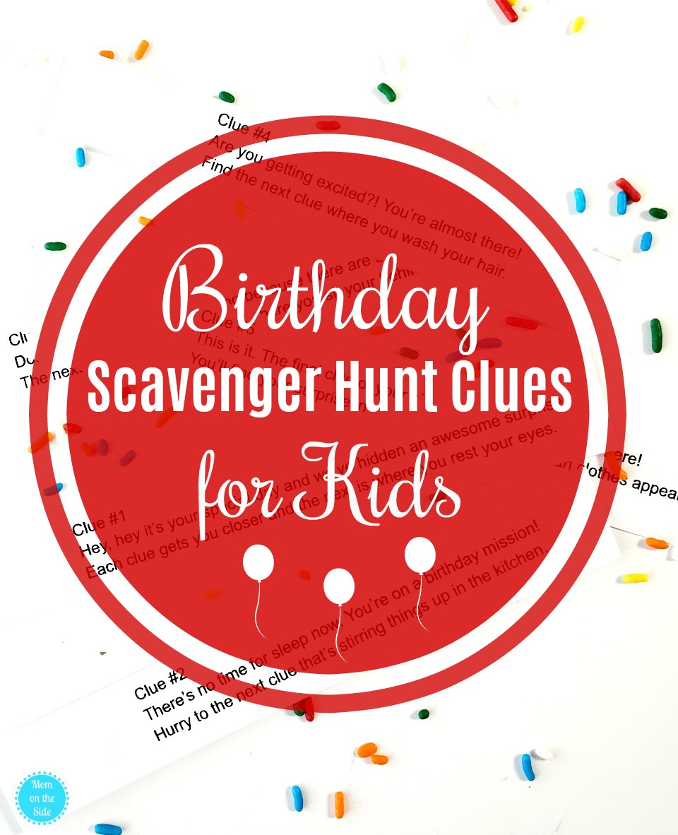 Printable Birthday Scavenger Hunt Clues For Kids Lead To Their Present