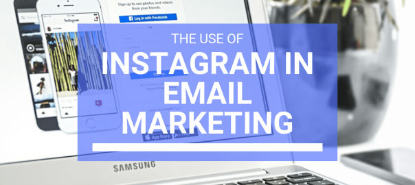 Heading Towards The Fascinating World Of Instagram Photos In Email Marketing Campaigns