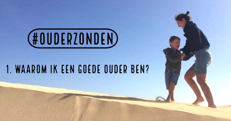 #ouderzonden, ijdelheid, mom runs the city
