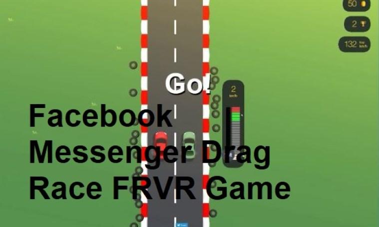 Facebook Messenger Drag Race FRVR Game