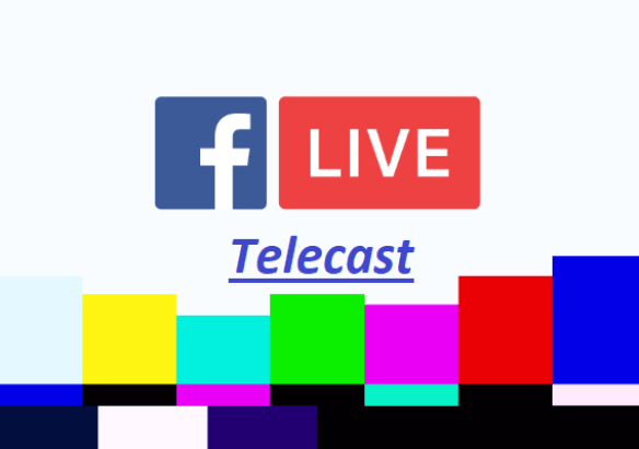 Facebook Live Telecast – How to Broadcast on Facebook Live | Facebook Live Programmes
