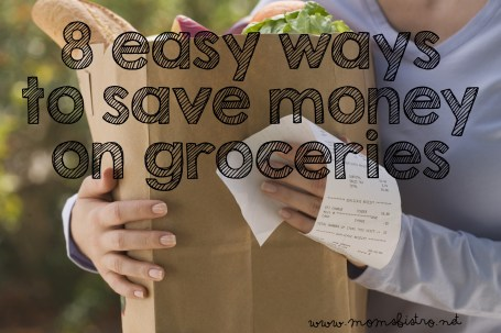 8 Easy Ways To Save Money On Groceries