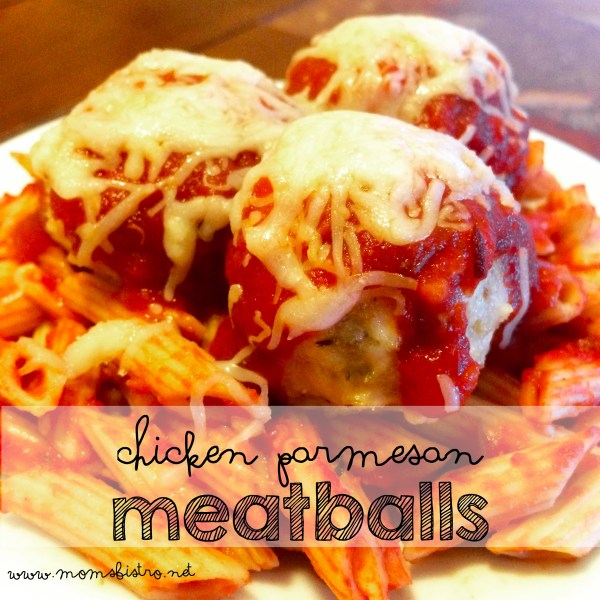 Kid-Friendly Chicken Parmesan Meatballs ready for dinner in 25 minutes!