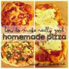 how to make homemade pizza