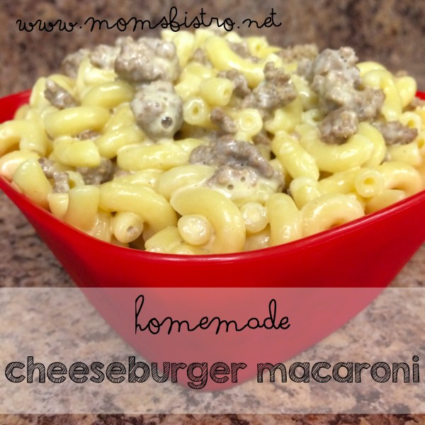 homemade cheeseburger macaroni recipe homemade hamburger helper easy recipe kid friendly macaroni and cheese moms bistro