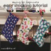 Christmas Stocking How To Tutorial Easy FREE Pattern