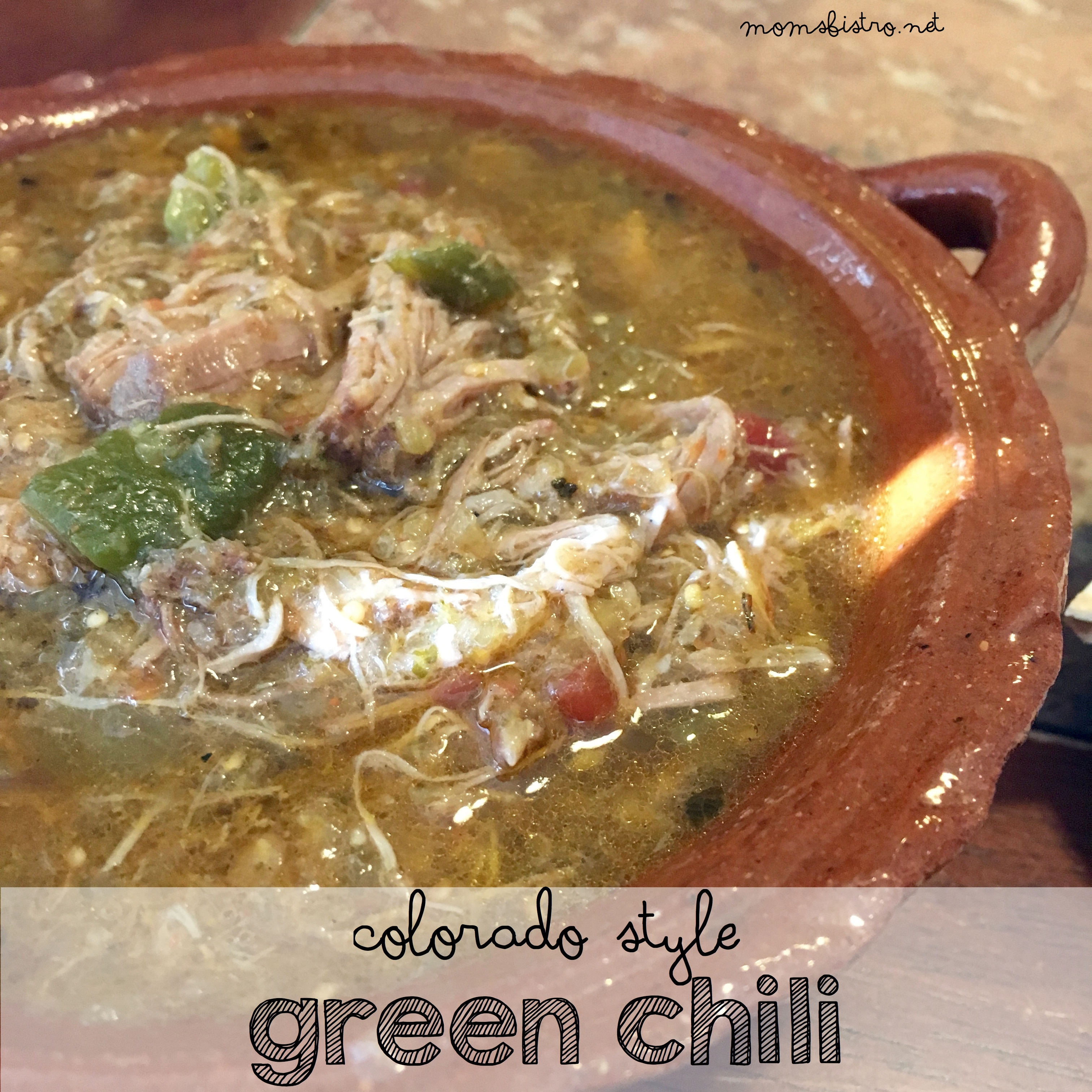 Enjoy A Taste Of Colorado With This Authentic Colorado Style Green Chili Recipe Mom S Bistro