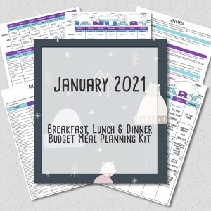 January Meal Plan Budget Menu Plan 2021