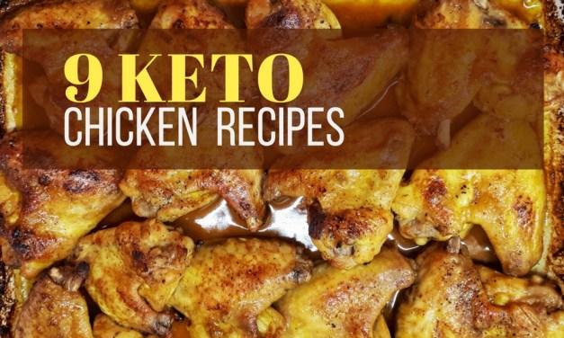 9 Easy Keto Chicken Recipes