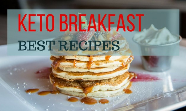 Keto Breakfast Best Recipes