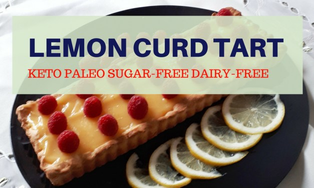 Low Carb & Sugar-Free Keto Lemon Curd Tart