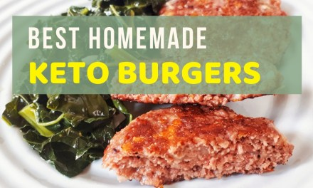Best Homemade Keto Burger Recipe