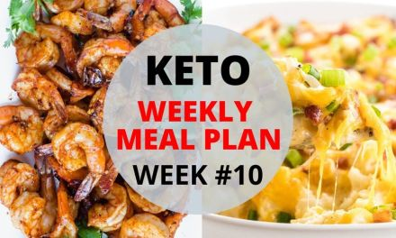 Weekly Keto Meal Plan –  Week #10