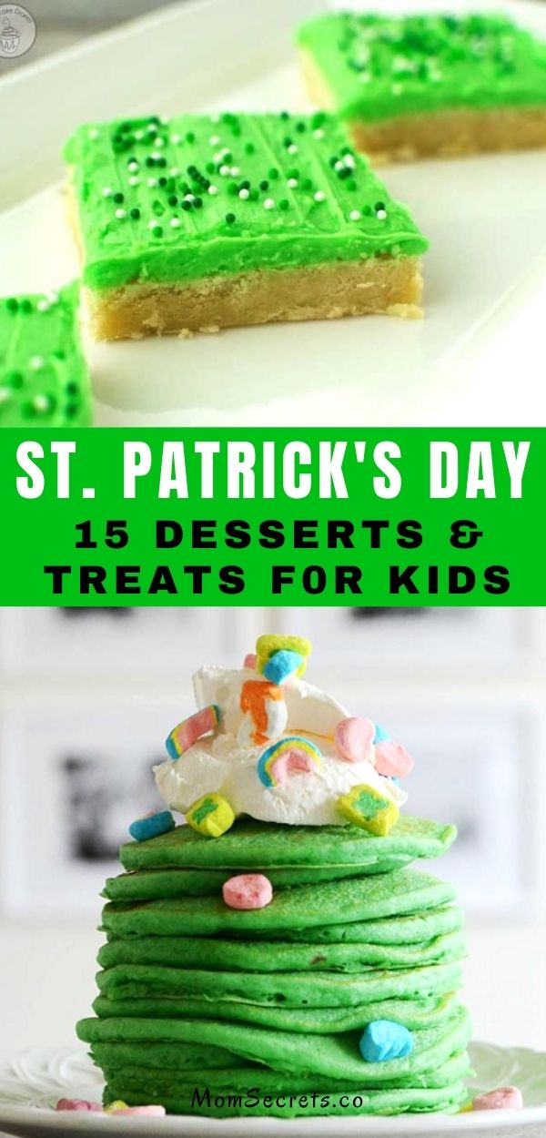 The best St. Patrick's Day desserts & treats- a compilation of delicious desserts to make for the holiday! #stpatricksday #stpatricksdaydesserts #stpatricksdaytreats #dessertsforkids #funnytreats