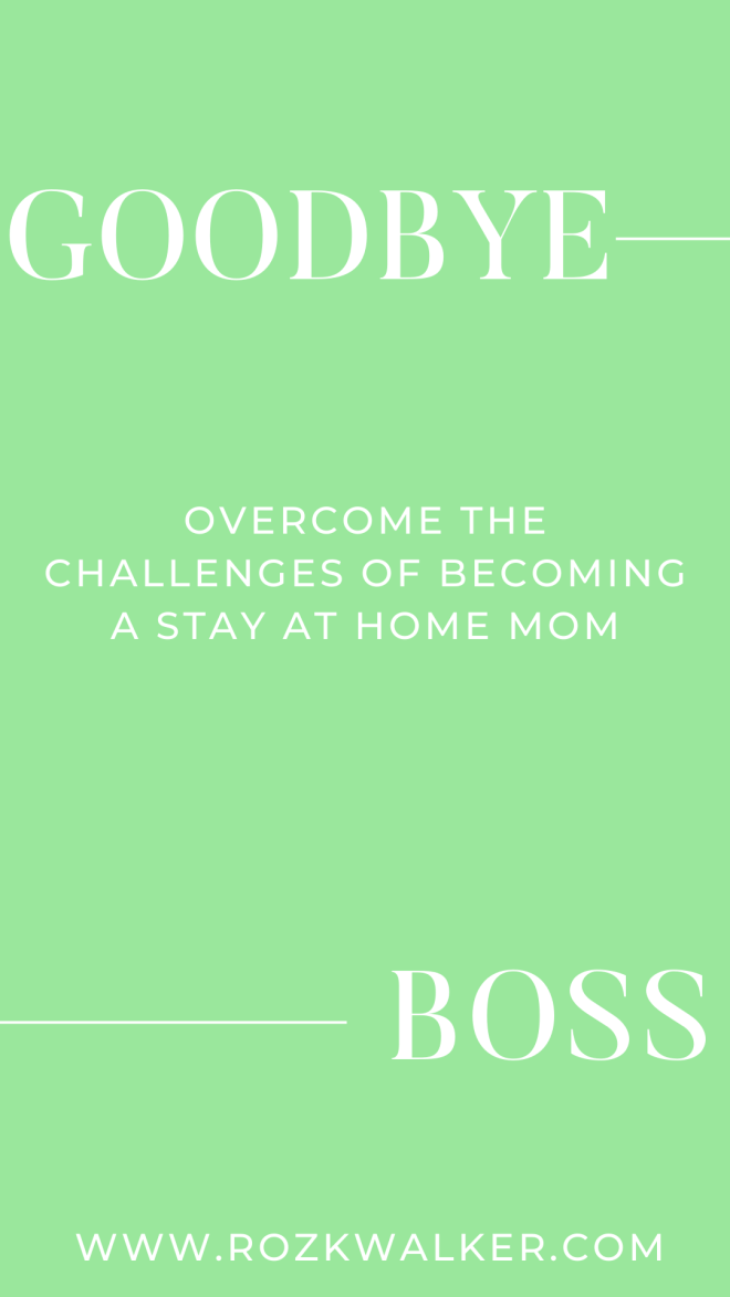 Challenges of Becoming a SAHM