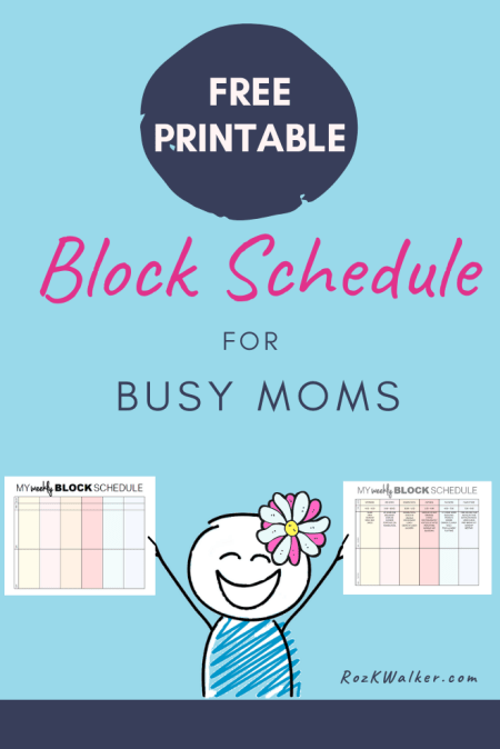 Block schedule for busy moms
