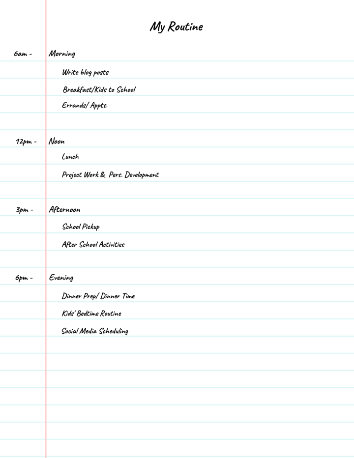 List of routine to include in the work at home schedule.