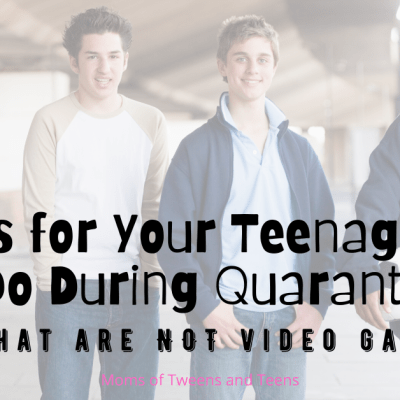 Things For Your Teenage Boy to Do While Stuck At Home (that are NOT video games)