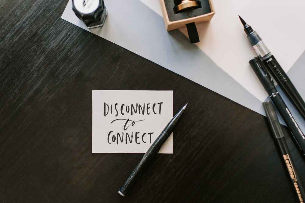 Disconnect to connect and achieve peace of mind