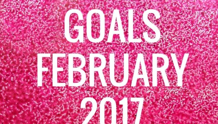 Monthly Goals February 2017 – MomsvilleUSA