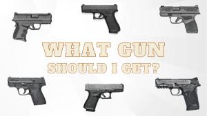 What gun should I get?