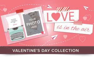 Send a Valentine's Day E-card FREE with Your Photos, Text — Even Video and Sound!