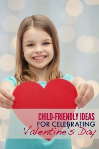 Child-Friendly Ideas for Celebrating Valentine's Day on a Budget