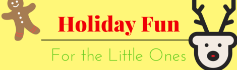 Holiday Events for the Little Ones - Maryland Family Fun!