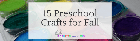 15 Preschool Crafts for Fall