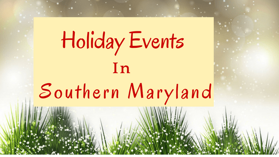 Southern Maryland Holiday Events