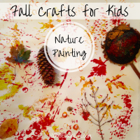 Fall Crafts for Kids -- Nature Painting