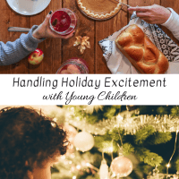 Handling Holiday Excitement with Young Children