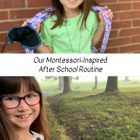 Our Montessori-Inspired After School Routine